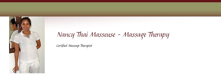 Nancy Thai Masseuse - Massage Therapy - Certified Massage Therapist